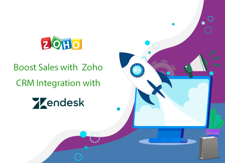 Boost Sales with Zoho CRM Integration with Zendesk